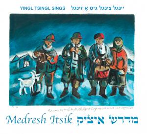 Medresh Itsik: Itzik Manger's brilliant poetry set to original modern folk-rock music.